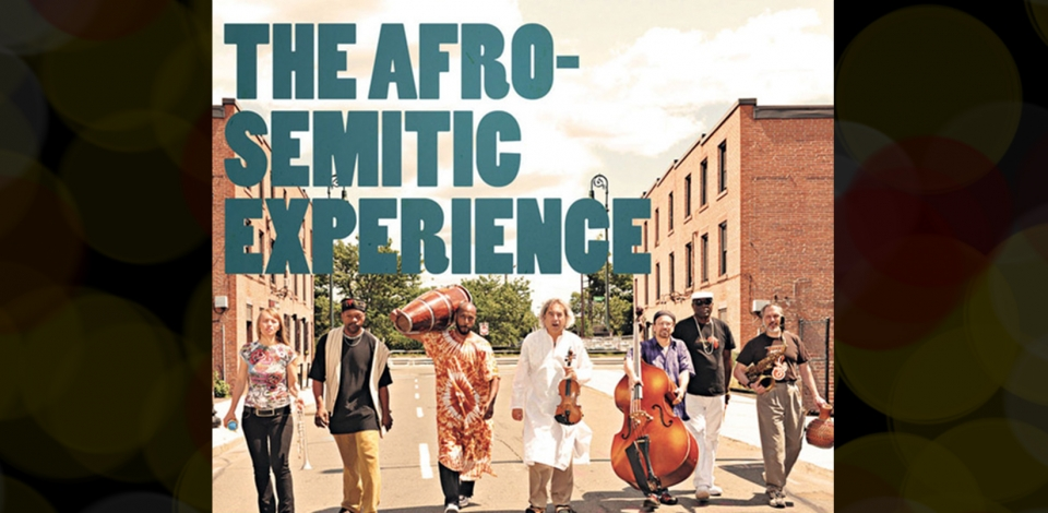 Afro Semitic Experience