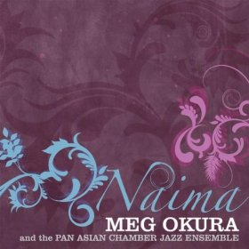 Meg Okura & The Pan Asian Chamber Ensemble
